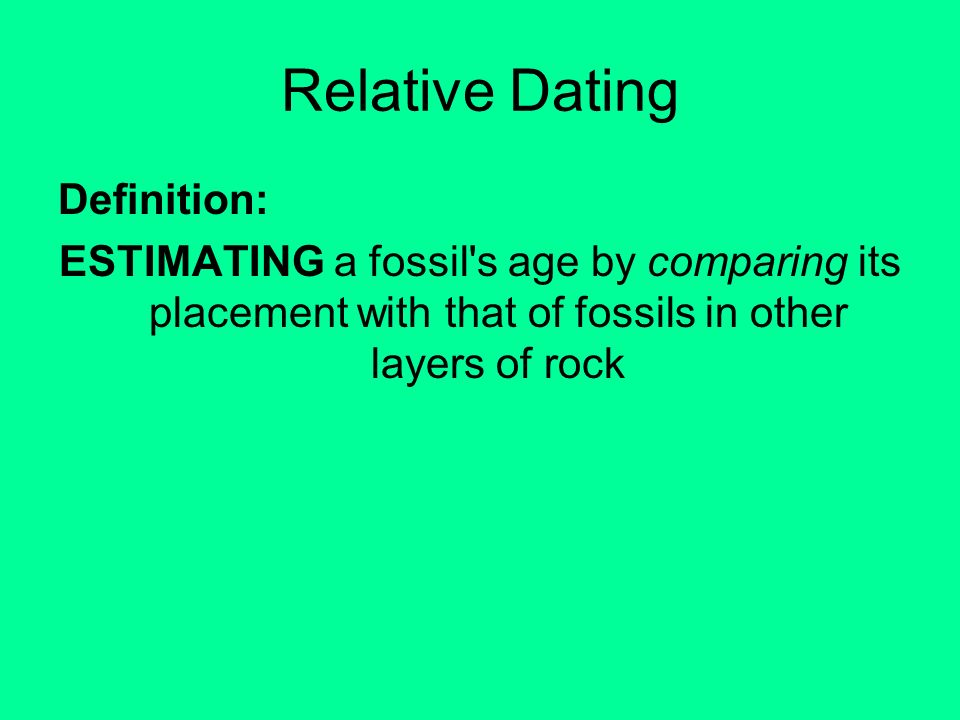 What is relative dating definition