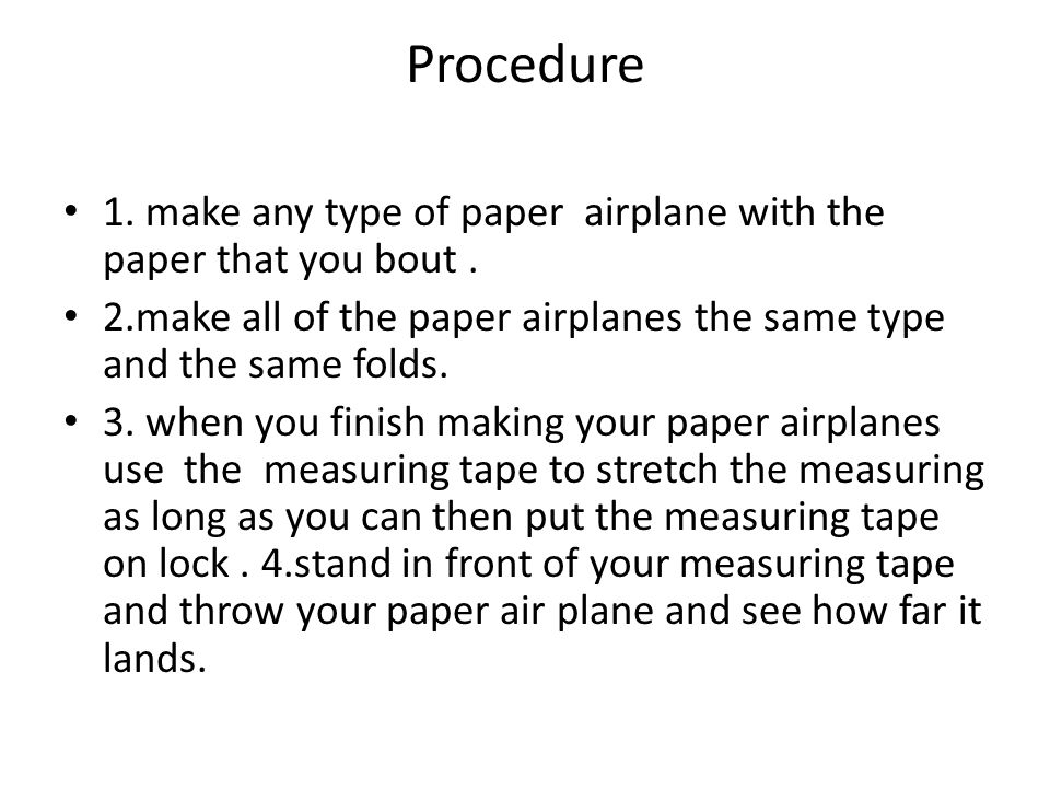 Can Another Type Of Paper Make An Airplane Fly Better By Julio