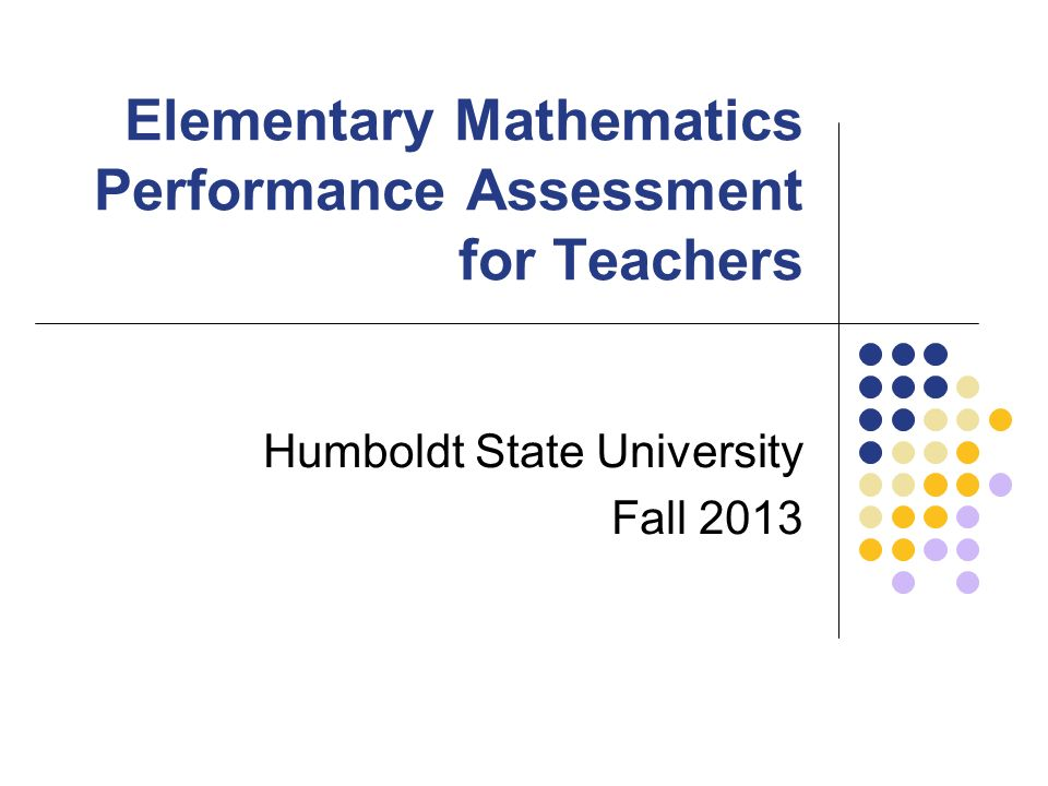 Elementary Mathematics Performance Assessment For Teachers