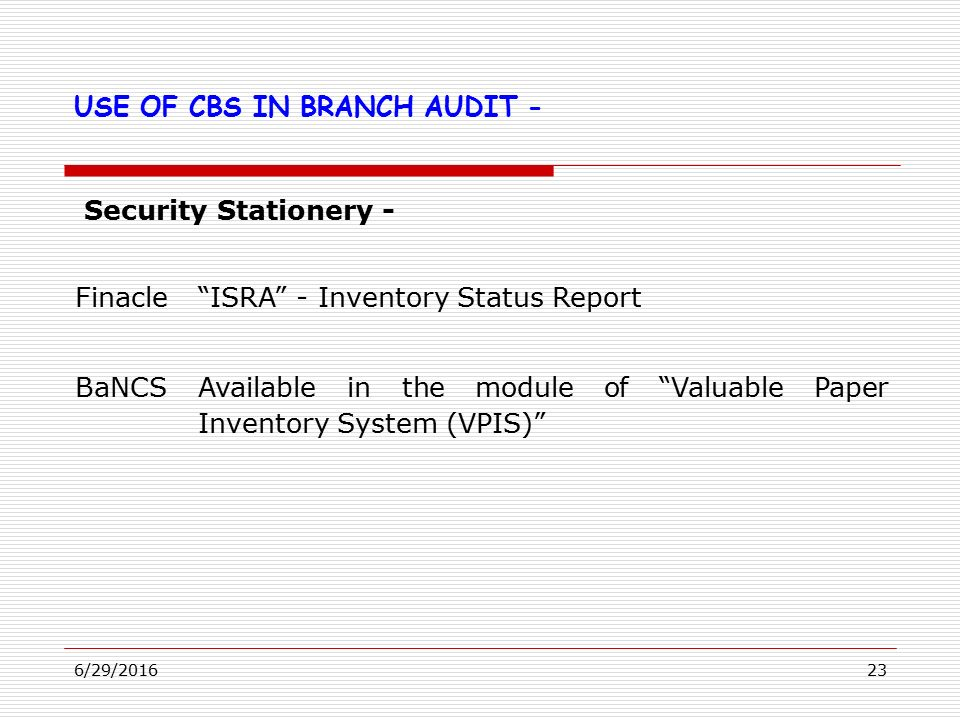 """6/29/20161 WELCOME """"ROLE OF CBS"""" IN BANK BRANCH AUDITS INDORE, 1 ST"""