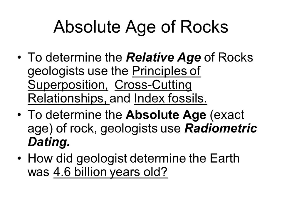 How do geologists determine the absolute ages of rocks with radioactive decay?