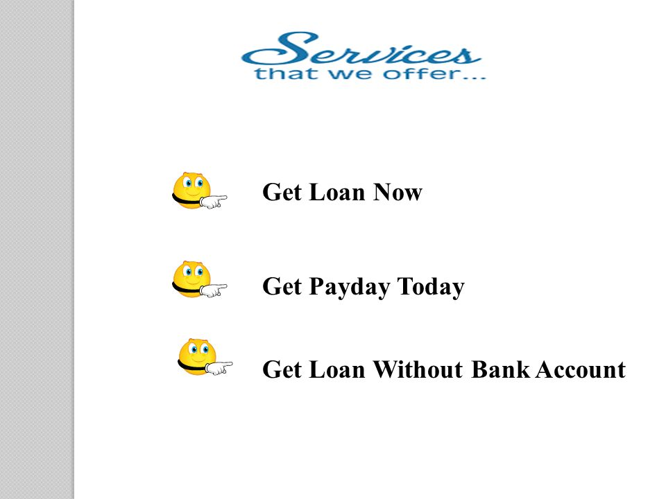 that which is the right spot to acquire a pay day advance mortgage loan