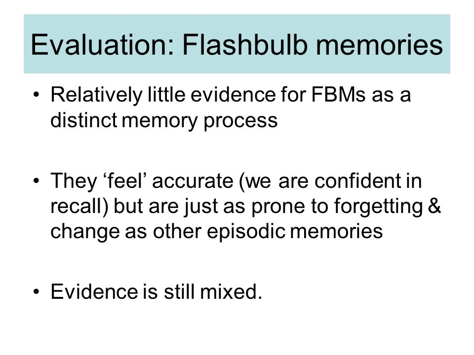 which of the following statements about flashbulb memories is true