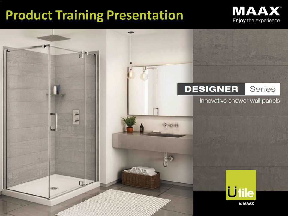 Product Training Presentation. Overview Market Situation Shower ...