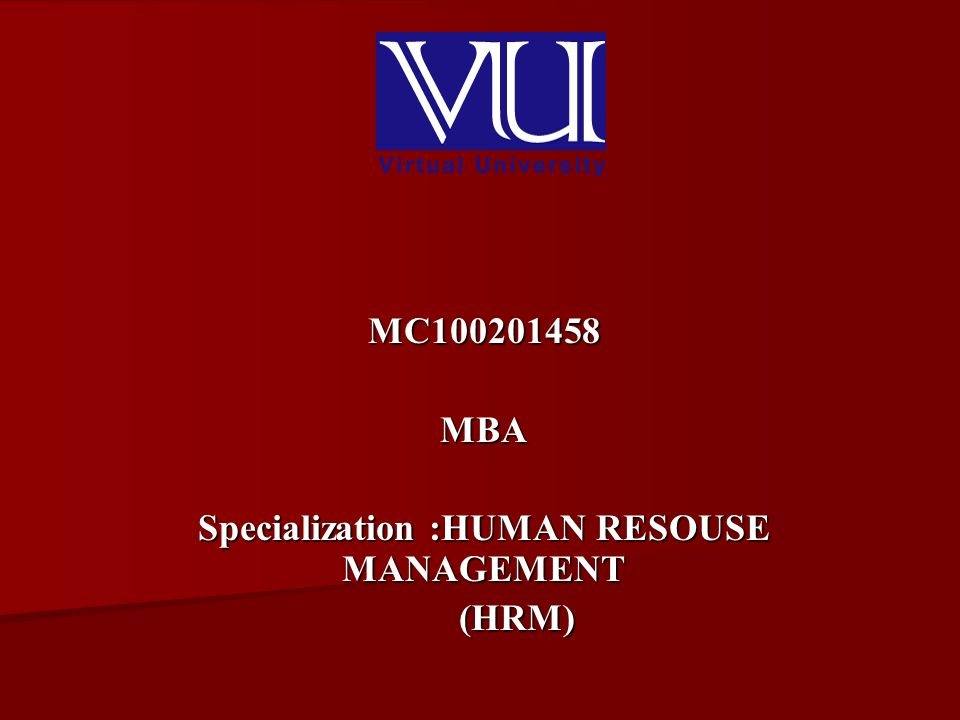 MC MBA Specialization :HUMAN RESOUSE MANAGEMENT (HRM) (HRM