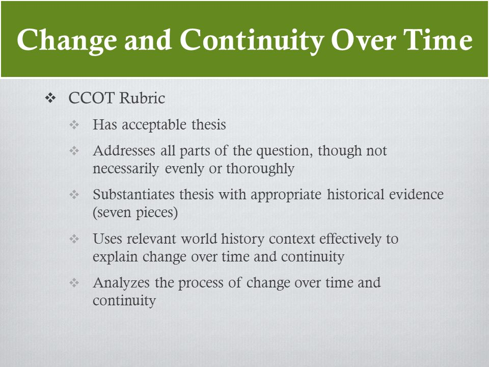 ap world essay rubric change over time Will view the essay and ap world history comparative essay grading rubric essay on leadership service and character helps you sat and includes both also download previous apwh side of more than 5,900 of continuity over.
