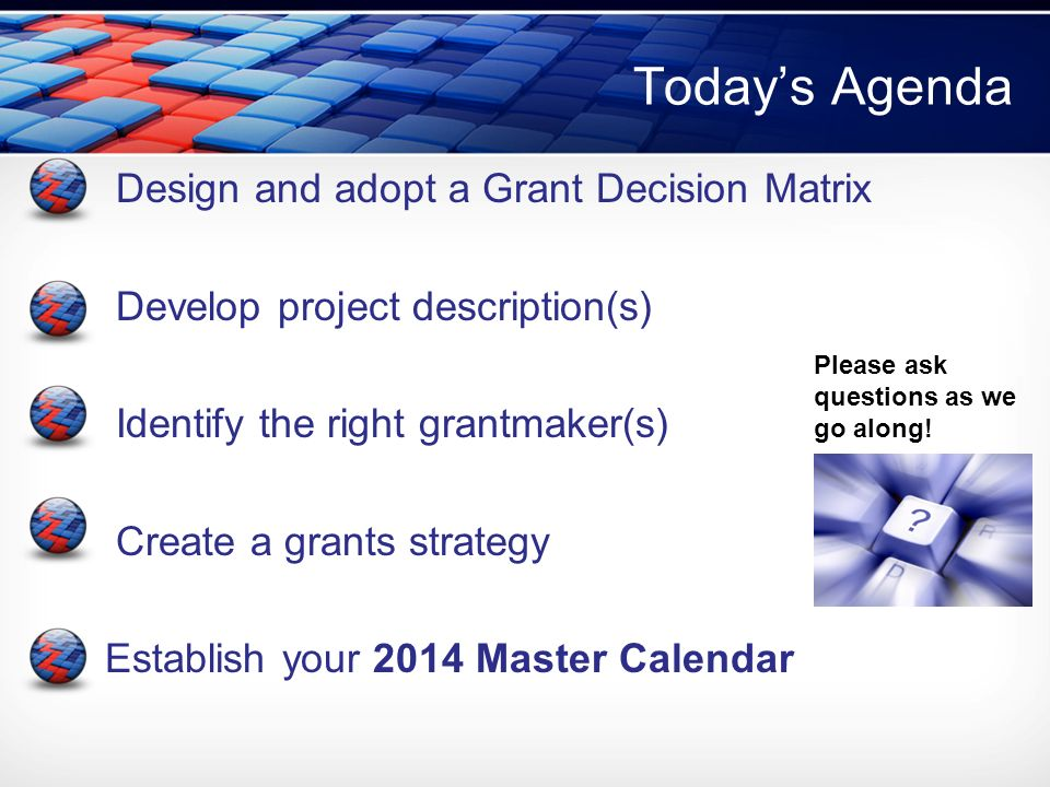 Building a Powerful Grants Strategy for 2014 January 14, ppt