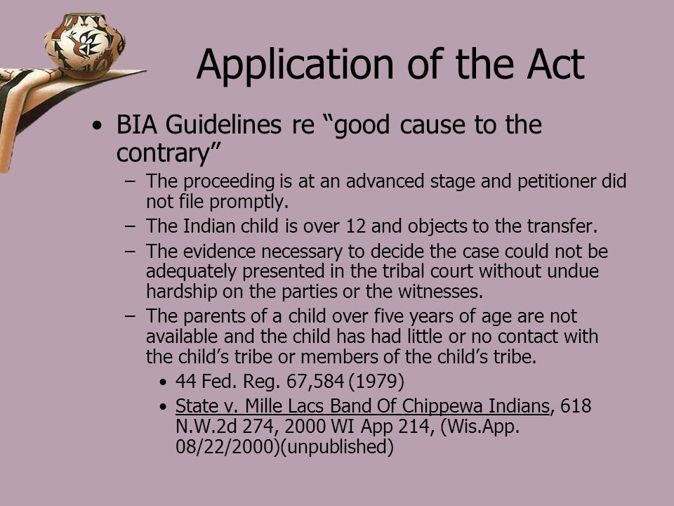Application of the Act BIA Guidelines re good cause to the contrary –The proceeding is at an advanced stage and petitioner did not file promptly.