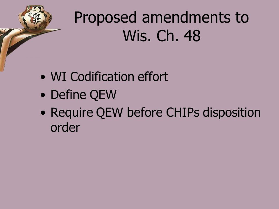 Proposed amendments to Wis. Ch.