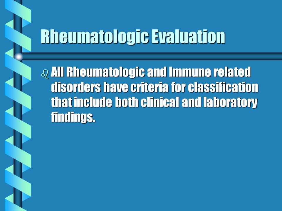 RHEUMATOLOGY TESTING Maureen Sestito, D O  PCOM Internal