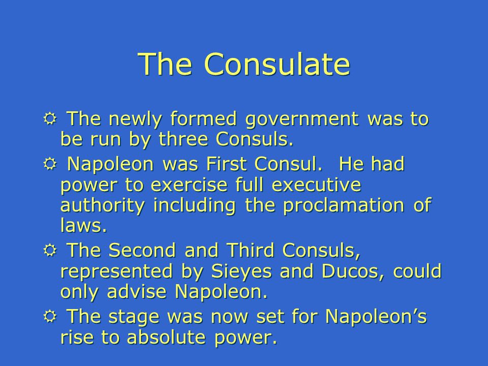 Napoleon consolidating power