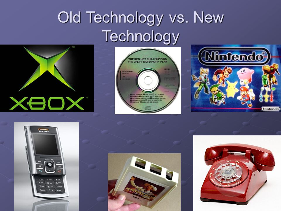 old and new technology