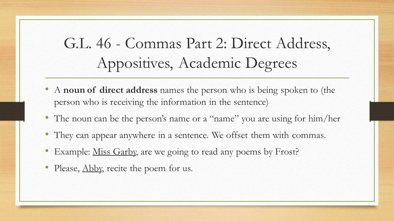 G L Commas Part 2: Direct Address, Appositives, Academic