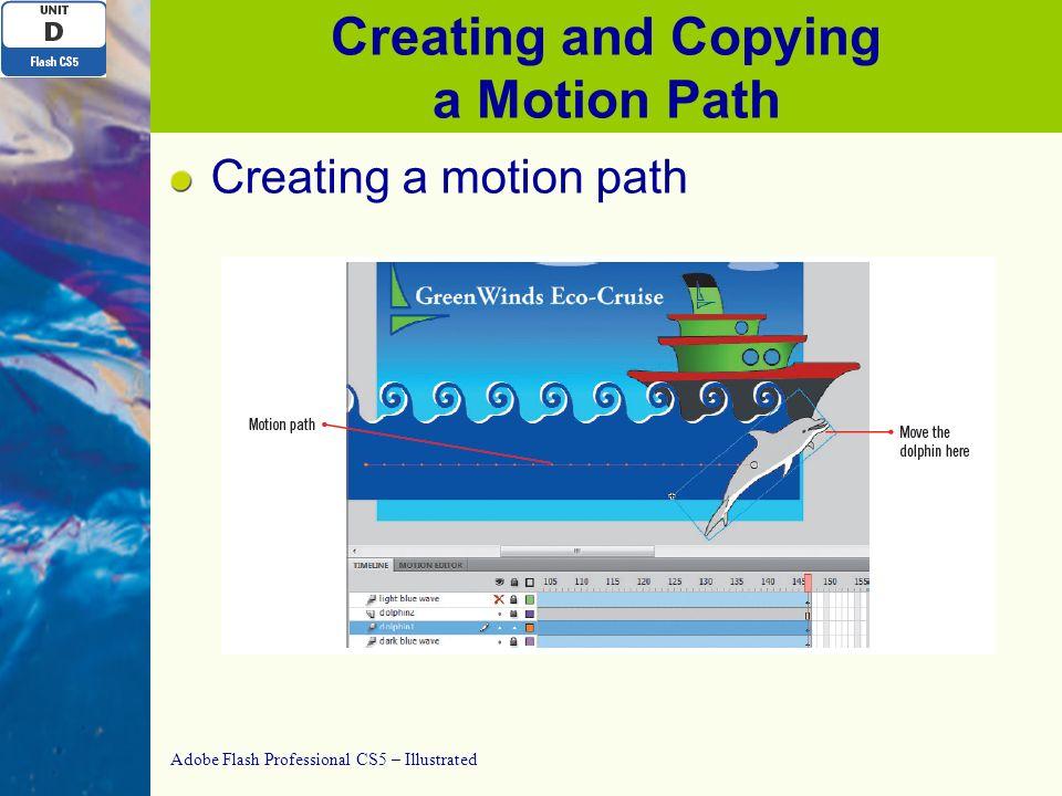 adobe flash professional cs5 illustrated unit d creating rh slideplayer com adobe flash cs5 motion guide tutorial adobe flash cs5 motion guide tutorial