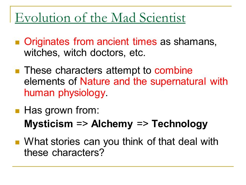 The Mad Scientist Archetype The characterization and