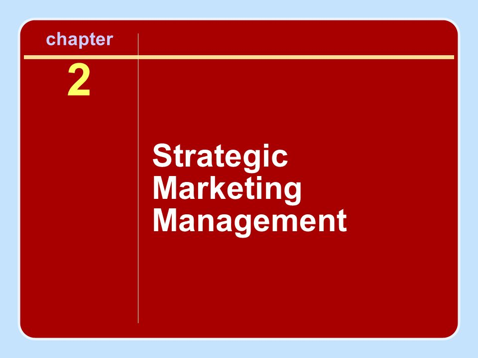 marketing chapter 2 Chapter 2 principles of marketing lendorse morant ms j gaffney principles of marketing 52214 chapter 2 discussion question 1-6 (page 61) 1) (q) explain what is meant by market-oriented mission statement and discuss the characteristics of effective mission statements.