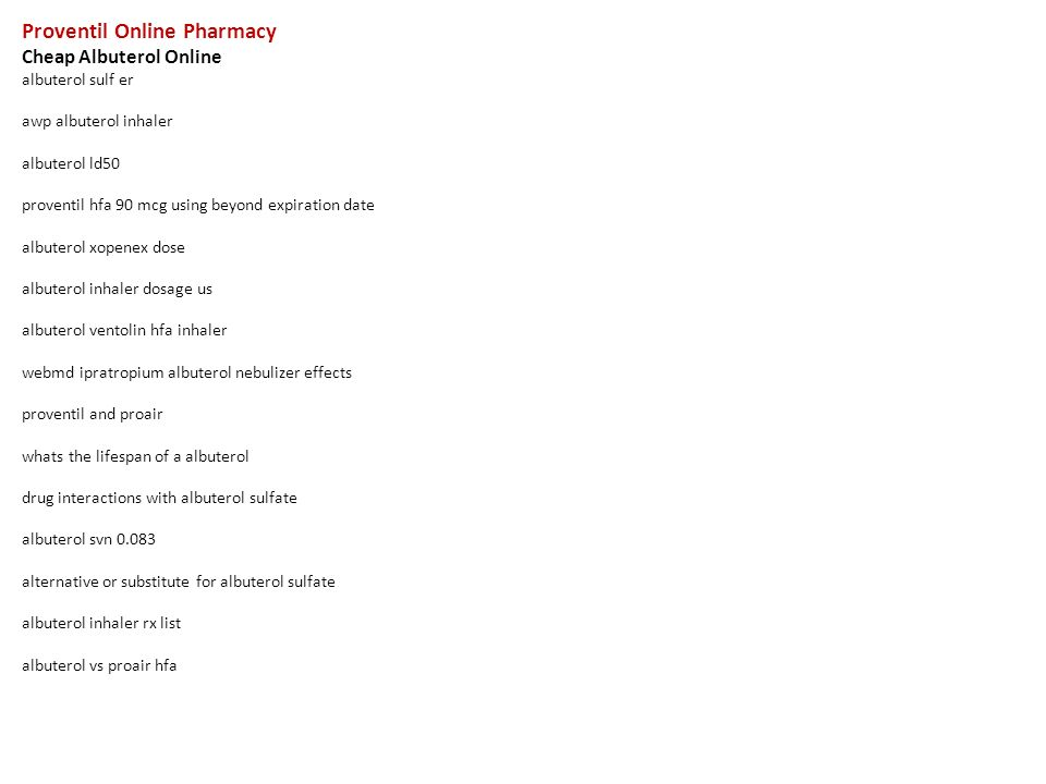Proventil Online Pharmacy Cheap Albuterol Online Albuterol Sulf Er