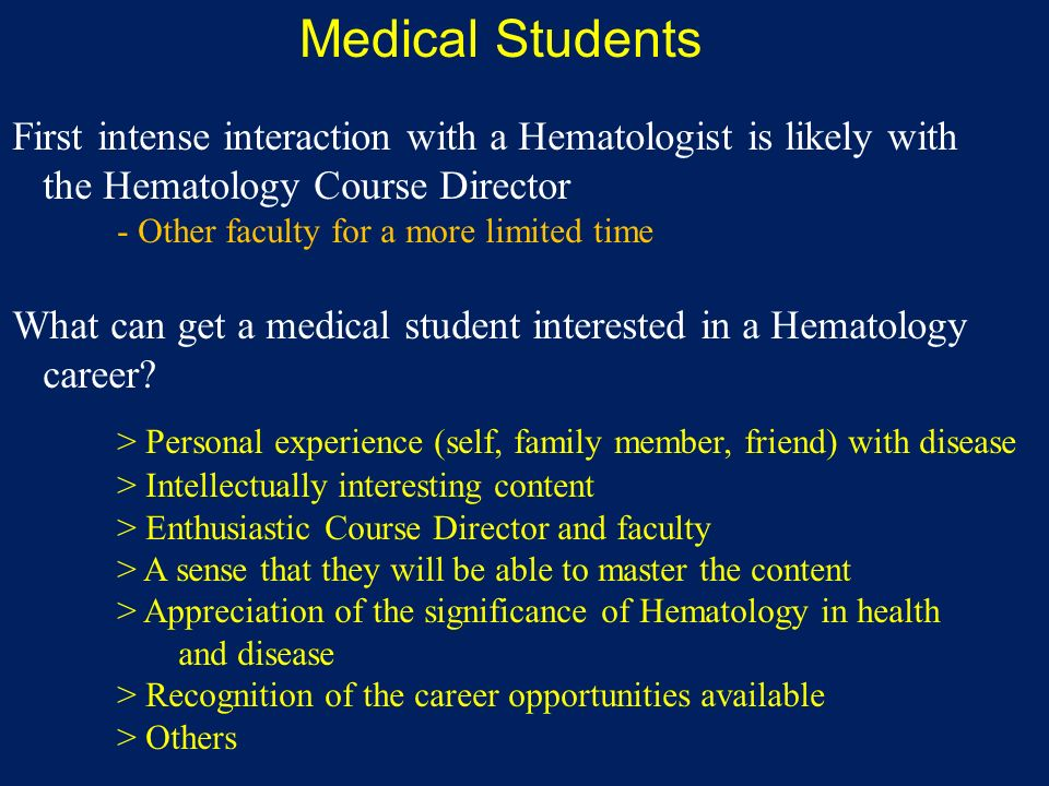 How to Increase Medical Student Interest in Hematology Scott
