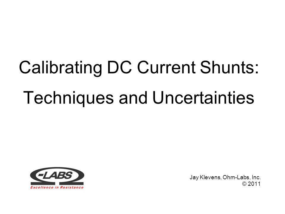 Calibrating DC Current Shunts: Techniques and Uncertainties