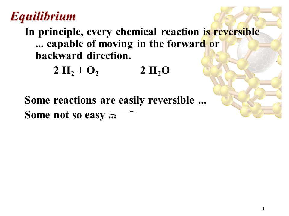 1 Chemical Equilibrium Chapter 18 (Honors) SAVE PAPER AND