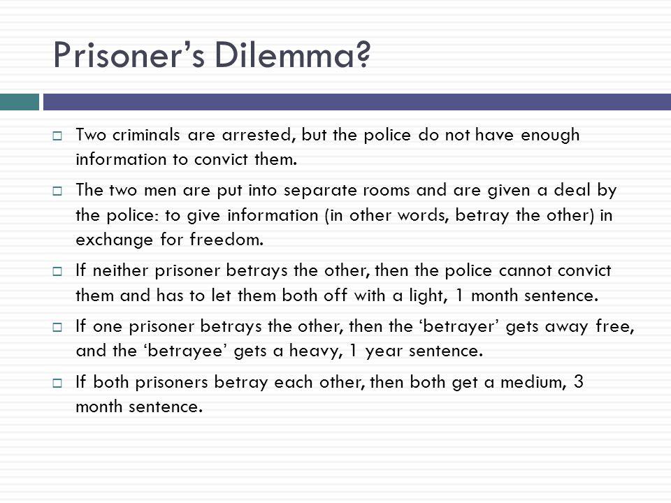 Prisoners dilemma dating