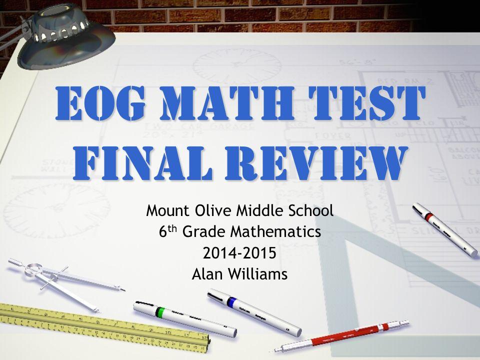Mount Olive Middle School 6 th Grade Mathematics Alan