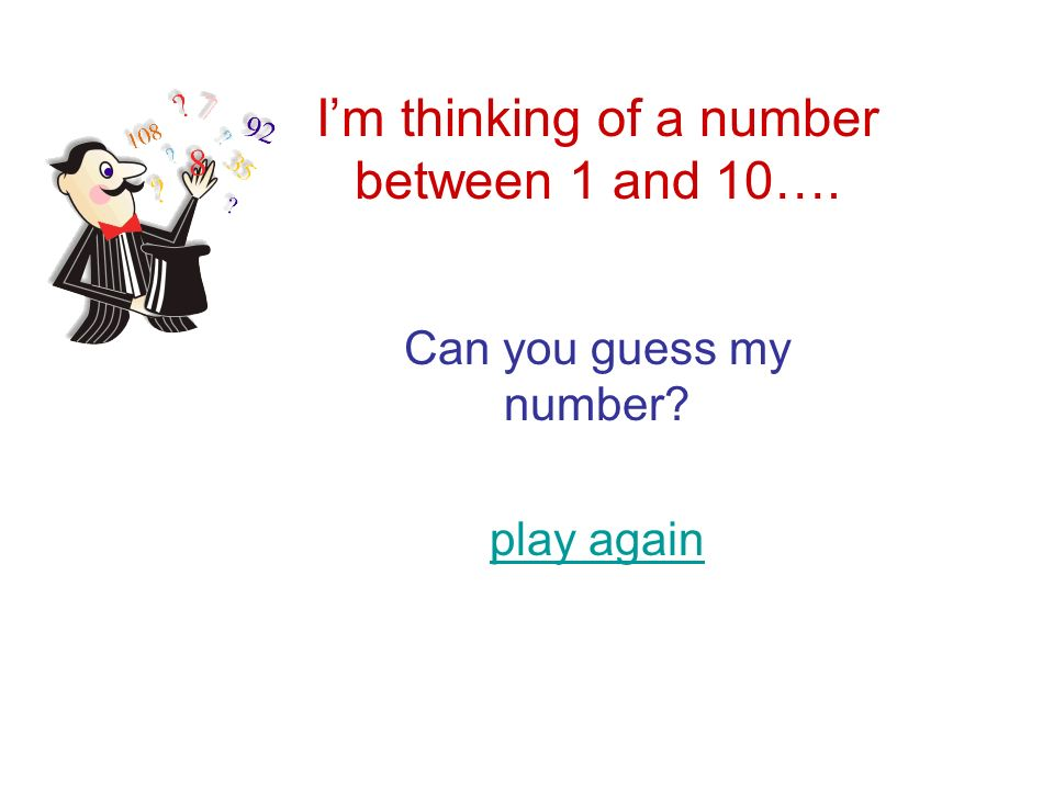 how to guess a number someone is thinking 1 10