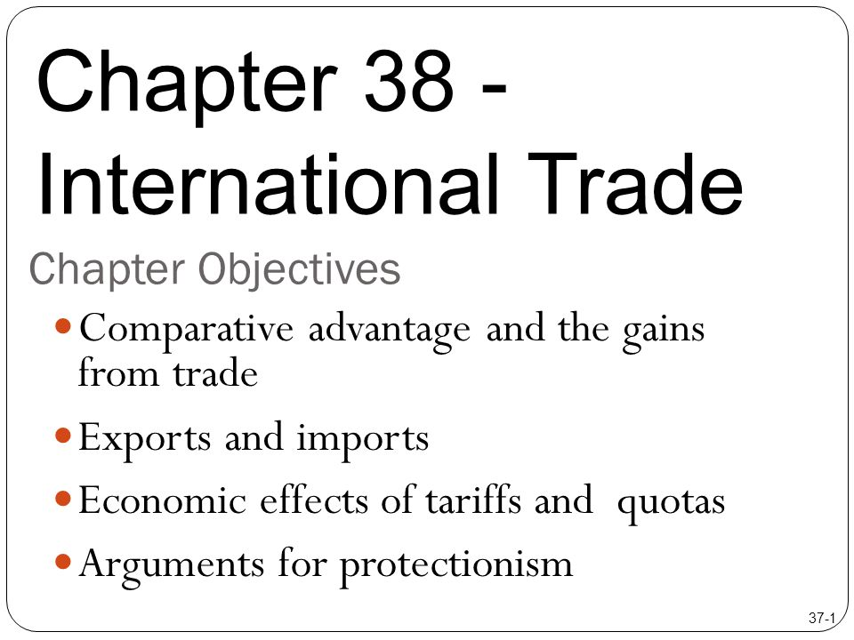 international trade comparative advantage and protectionism Sources of comparative advantage as already noted, british classical economists simply accepted the fact that productivity the theory of international trade comparative-advantage analysis protectionism in the less-developed countries arguments for and against interference revenue.