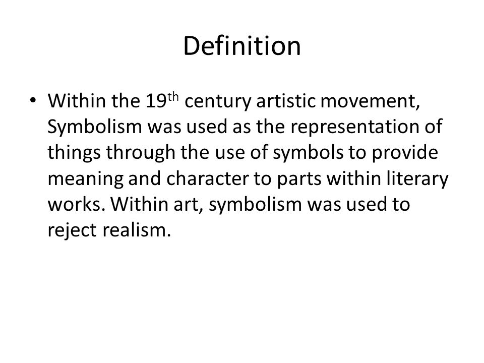 Symbolism Definition Within The 19 Th Century Artistic Movement