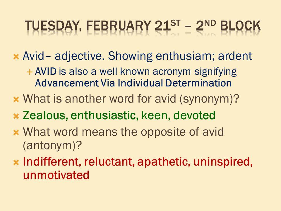 Tuesday, February 21 st through Friday, February 24 th
