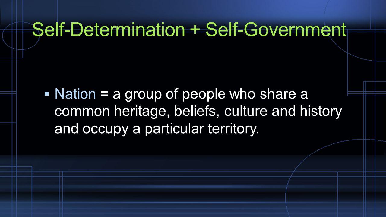 The Self-Determination of Aboriginal Peoples  Self-Determination +