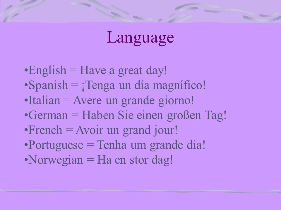 Have A Good Day In French Pronunciation Archidev