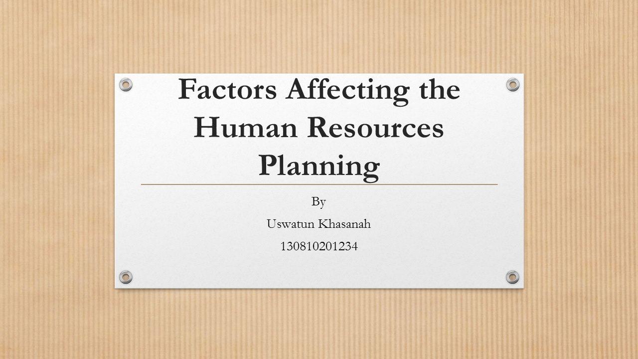 factors of human resource planning