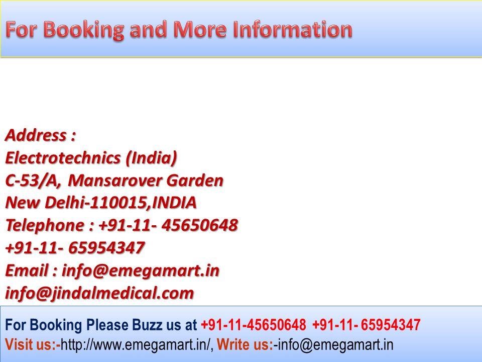For Booking Please Buzz us at Visit us:- Write us: For Booking