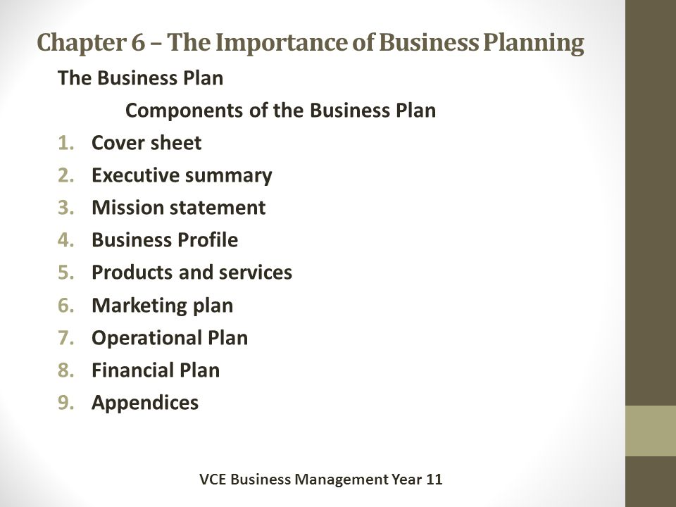 Chapter 6 – The Importance of Business Planning What is