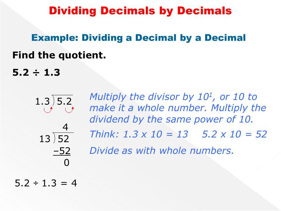Dividing Decimals by Decimals Divisor Quotient Remember ...