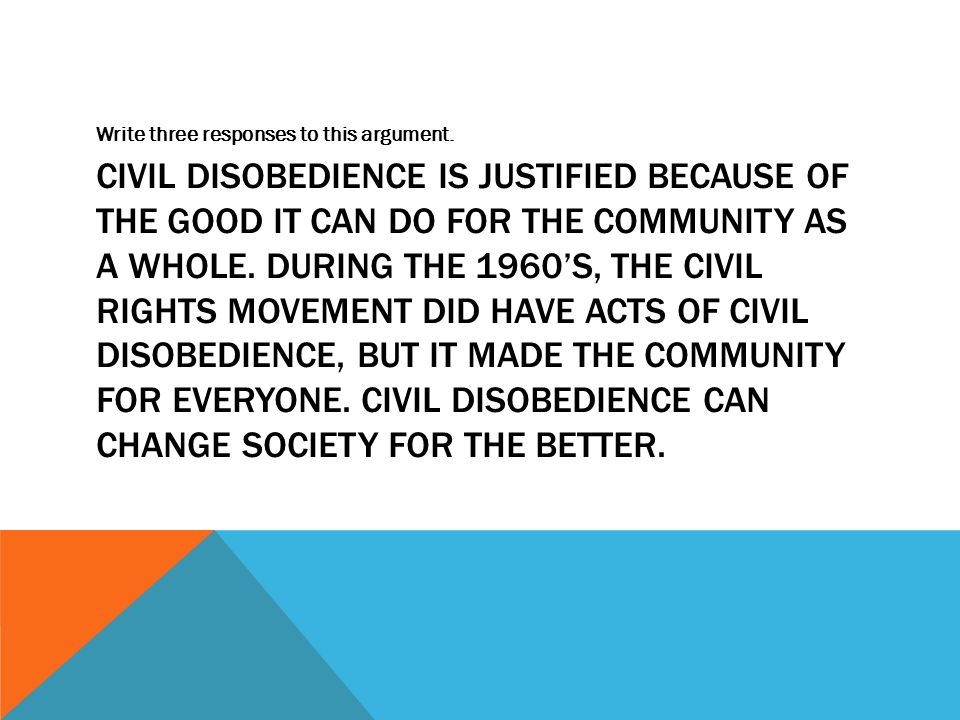 why is civil disobedience good
