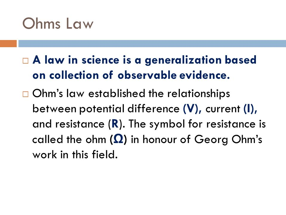 a study on ohms law and resistance with practical examples A wire can be thought of as a resistor with a resistance of 0 ohms (in practice, they have a tiny but non-zero resistance) from ohm's law, the voltage across it must be zero no matter how much current is passing through it.
