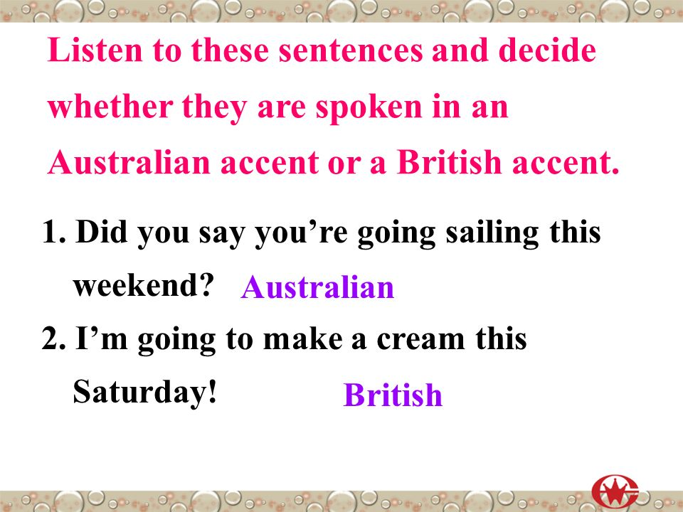 Sentences to say in a british accent