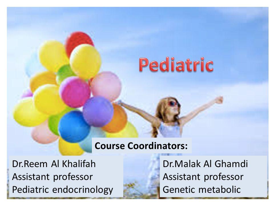 Dr Reem Al Khalifah Assistant professor Pediatric