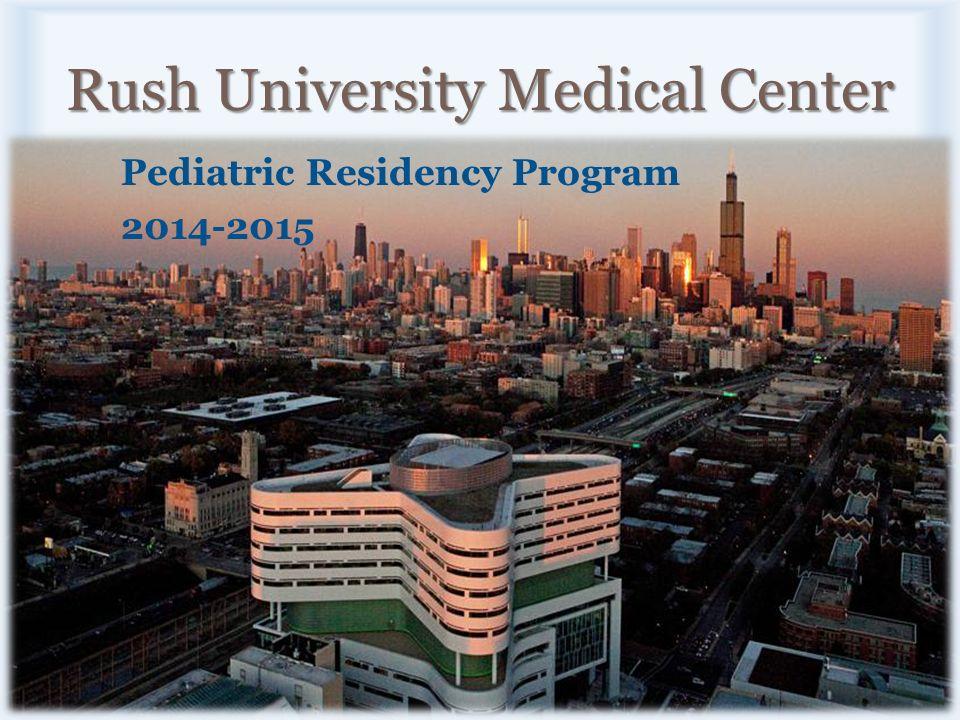 Rush University Medical Center Pediatric Residency Program ppt download