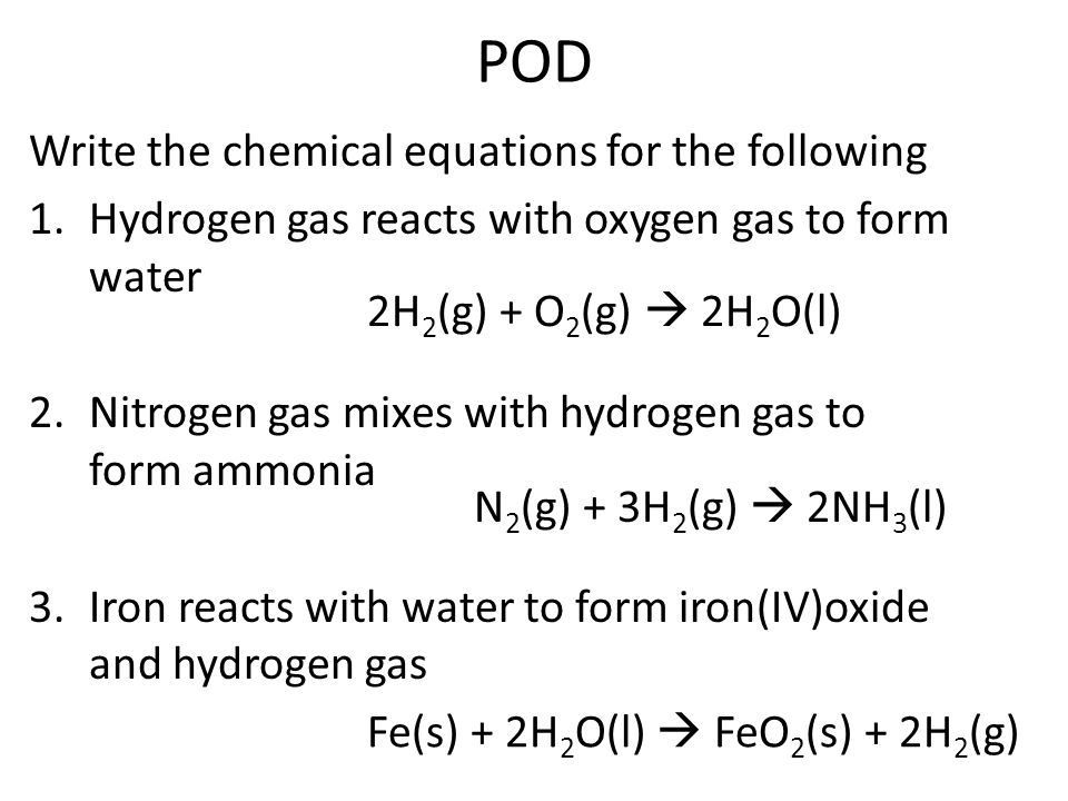 Hydrogen Gas Reacts With Oxygen To Form Water 2 Nitrogen Mi Ammonia 3 Iron