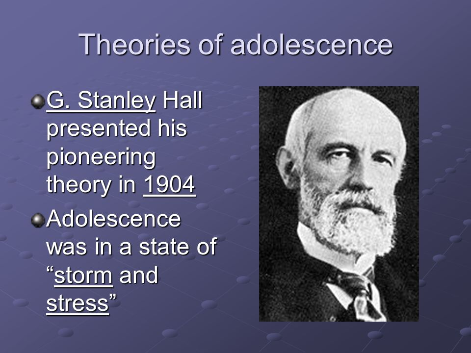g stanley hall adolescence theory