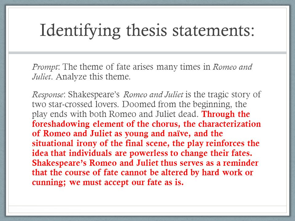 Writing A Great Thesis Statement What Is A Thesis Statement  Identifying Thesis Statements Prompt  The Theme Of Fate Arises Many Times  In Romeo And