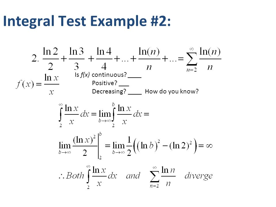 Calculus BC Unit 4 Day 3 Test for Divergence Integral Test P