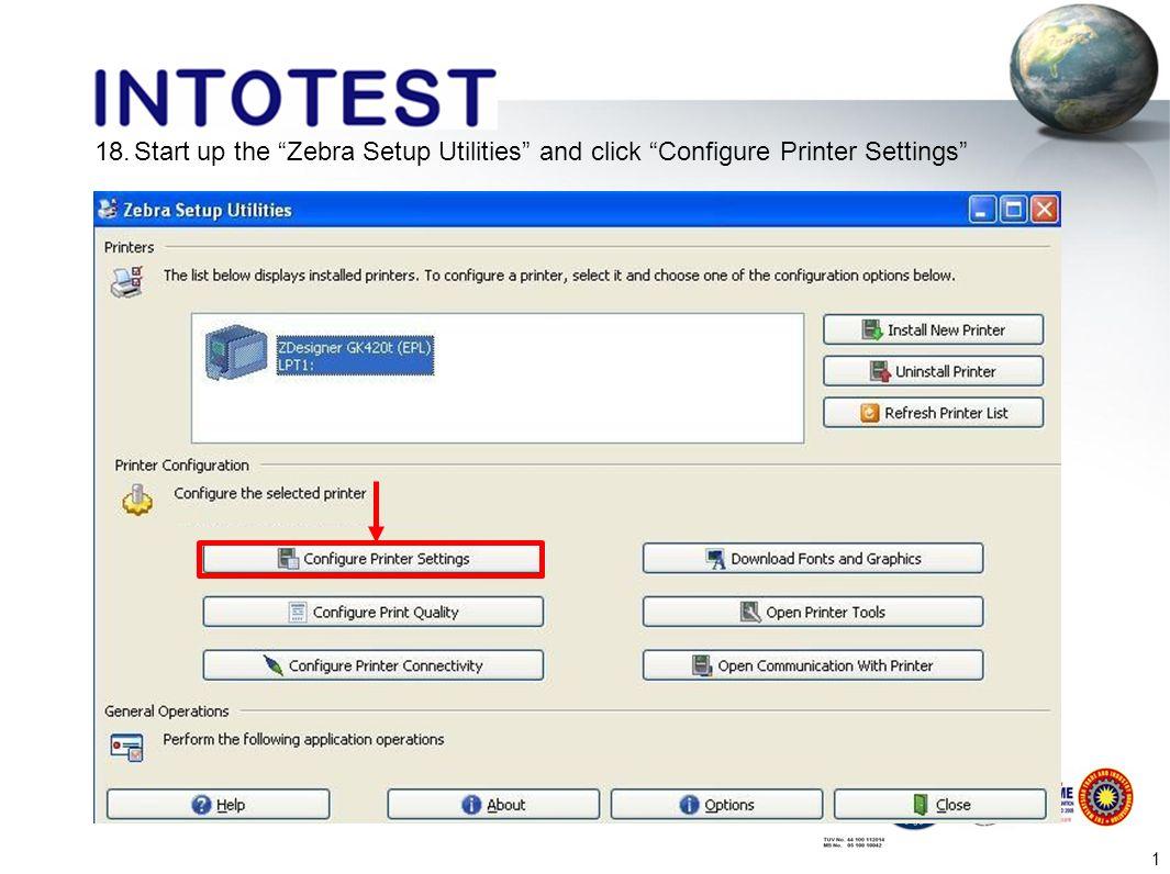 3 15 Zebra Printer GK420T Installation 1 Only proceed the steps