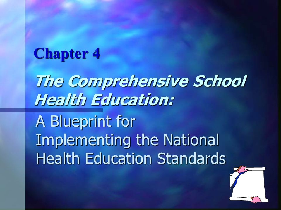 The comprehensive school health education a blueprint for 1 the comprehensive school health education a blueprint for implementing the national health education standards chapter 4 malvernweather Image collections