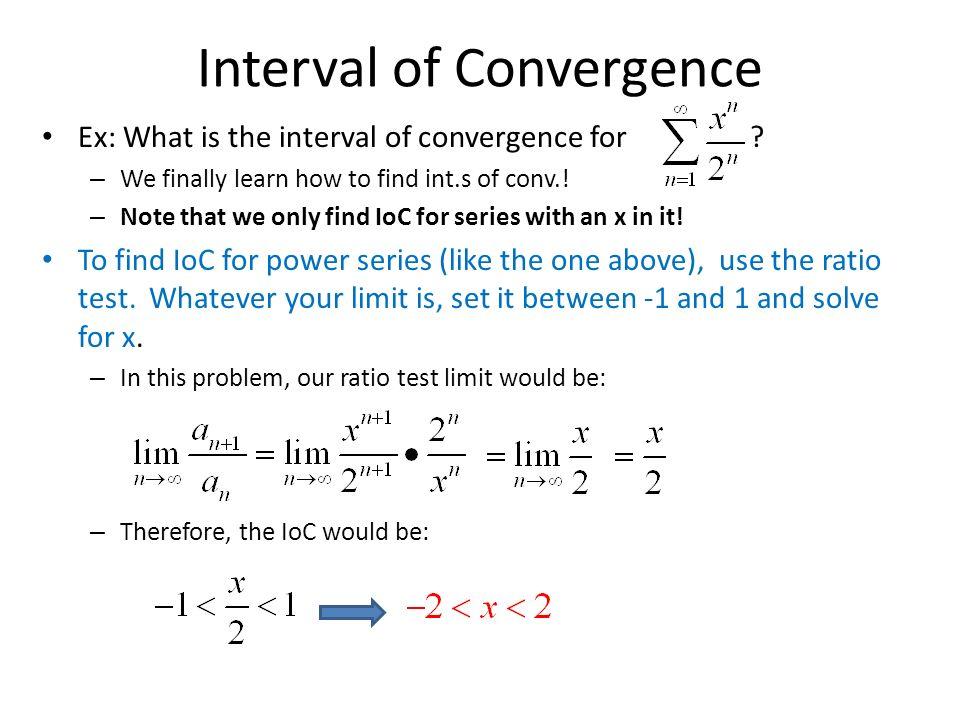 Ch  10 – Infinite Series 10 4 – Radius of Convergence  - ppt