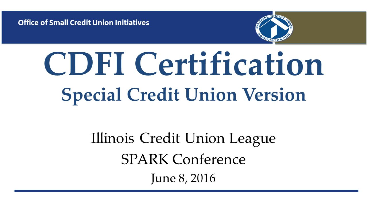 Cdfi Certification Special Credit Union Version Illinois Credit