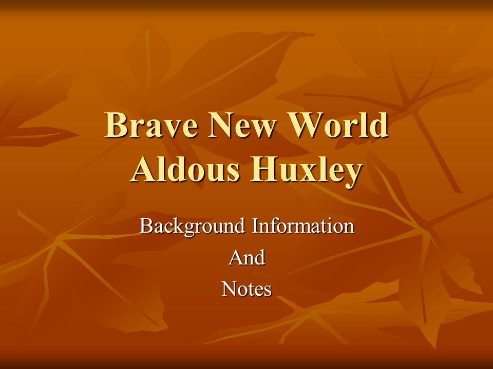 brave new world background